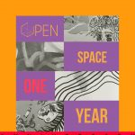Open Space One Year Anniversary