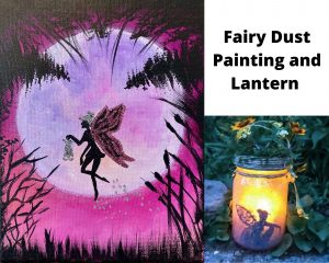 Fairy Dust Painting and Glowing Lantern
