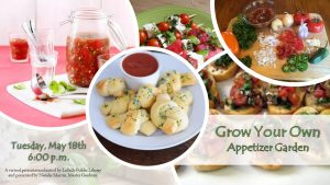 Grow Your Own Appetizer Garden