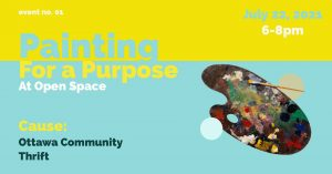 Painting For A Purpose: Ottawa Community Thrift